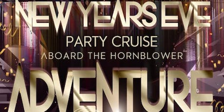 Rock the Boat: New Year's Eve Party Cruise Aboard The Hornblower Adventure tickets