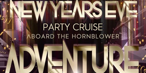 Rock the Boat: New Year's Eve Party Cruise Aboard The Hornblower Adventure