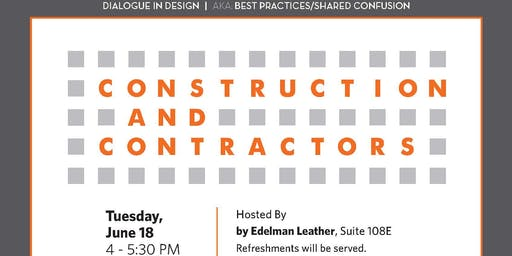 Dialogue in Design Construction & Contractors Hosted by Edelman Leather