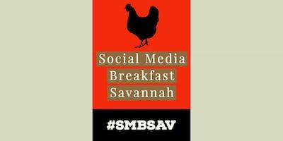 Social Media Breakfast Savannah (#SMBSAV)