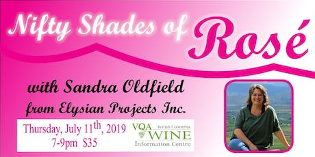 Nifty Shades of Rosé with Sandra Oldfield tickets
