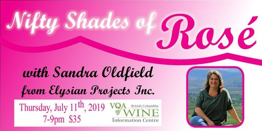 Nifty Shades of Rosé with Sandra Oldfield
