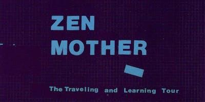 Zen Mother