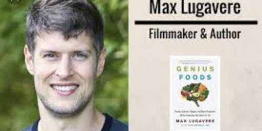 Max Lugavere: Upgrade Yourself! Genius Foods event