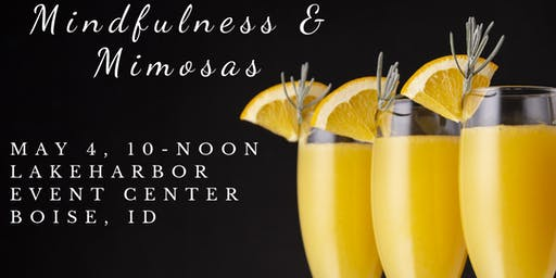 Mindfulness and Mimosas