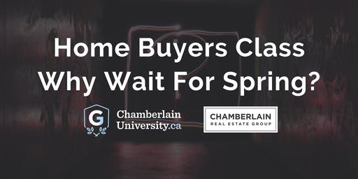 Home Buyers Class | Why Wait For Spring?