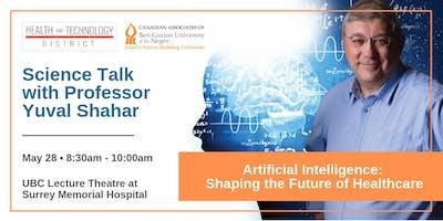 Science Talk with Professor Yuval Shahar