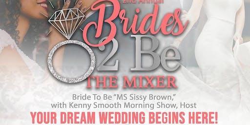 Brides2Be The Mixer