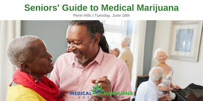 Seniors' Guide to Medical Marijuana Series, Penn Hills