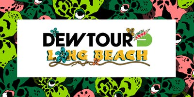 Dew Tour Long Beach 2019 June 13 - June 16