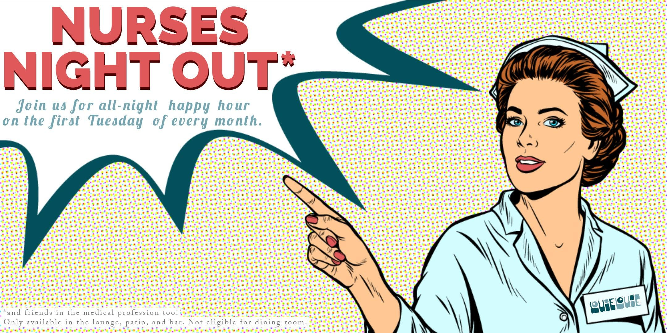 Nurses' Night Out || 3rd Tuesday EVERY Month
