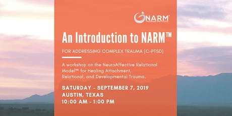 Healing Developmental Trauma: An Introduction to NARM™ tickets