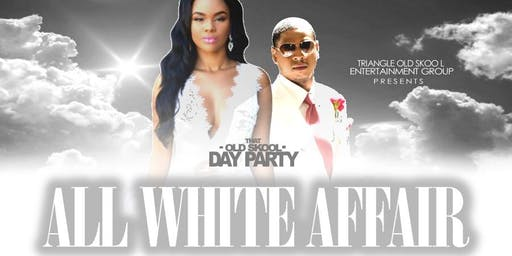 That Old Skool Day Party The All White Affair