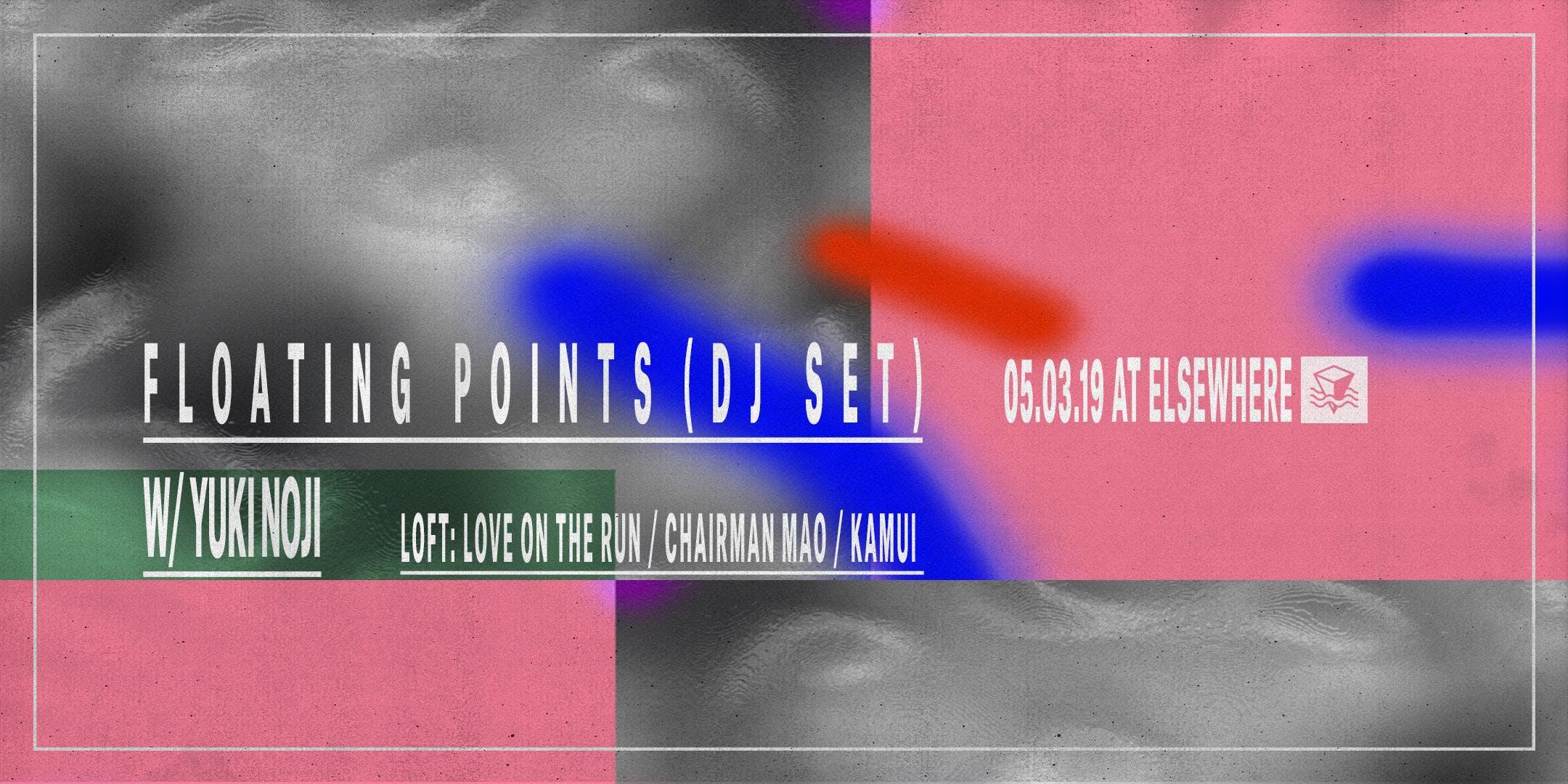 Floating Points (DJ Set), Yuki Noji, Love on The Run B2B Chairman Mao B2B Kamui