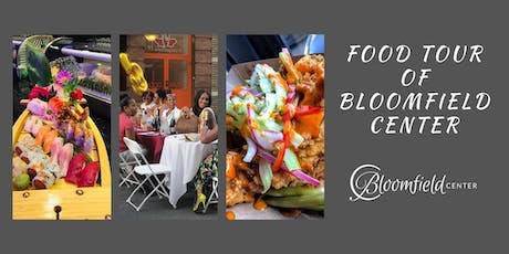 Bloomfield Center Alliance presents: A Food Tour of Bloomfield Center tickets
