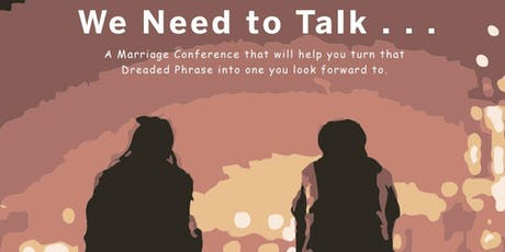We Need To Talk: New Hope Church Marriage Conference tickets