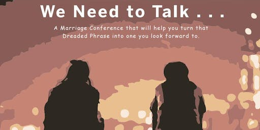 We Need To Talk: New Hope Church Marriage Conference