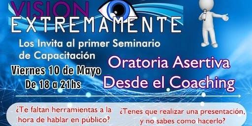 CAPACITACIÓN DE ORATORIA ASERTIVA Y COACHING  Oratoria asertiva y coaching