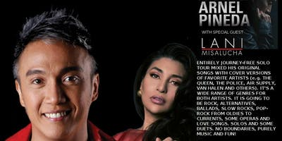 ARNEL PINEDA WITH SPECIAL GUEST MS LANI MISALUCHA
