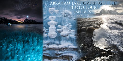 Abraham Lake 'Overnight Ice' Canadian Rockies Photo Tour