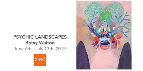Psychic Landscapes   by Betsy Walton tickets