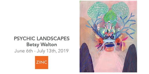 Psychic Landscapes   by Betsy Walton