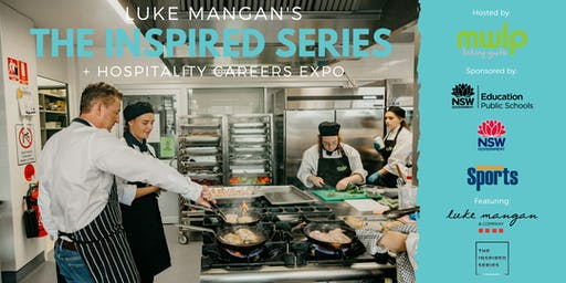 Luke Mangan's - The Inspired Series & Hospitality Careers Expo