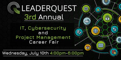 3rd Annual, IT, Cybersecurity, and Project Management Career Fair