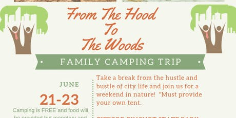 From The Hood To The Woods : Camping Trip tickets