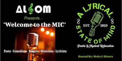 A Lyrical S.O.M  Presents: Welcome To The MIC