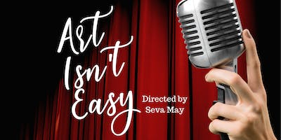 Art Isn't Easy-East Bank Theatre Fundraiser