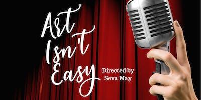 Art Isn't Easy-East Bank Theatre Fundraiser