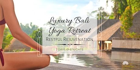 Luxury Bali Yoga Retreat: Restful Rejuvenationtickets