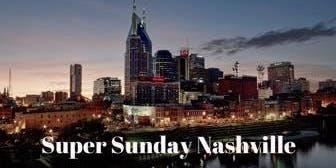 Nashville SUPER SUNDAY