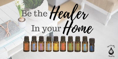 Be the Healer In your Home