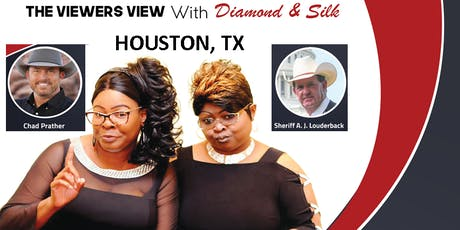 Houston, TX.  Diamond and Silk. The Viewers View Forum.  tickets