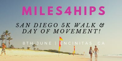 Miles4Hips San Diego 5K Walk and Day of Movement