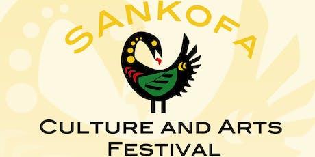 Sankofa Culture and Arts Festival tickets