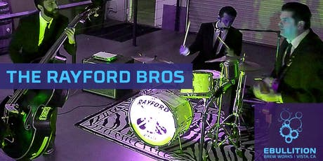 Rayford Brothers Greasy Rock'n Roll Labor Day Show At Ebullition Brew Works tickets