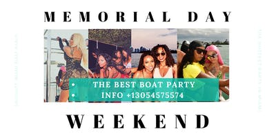 #Miami Memorial Day Boat Party Unlimited Drinks,Food -Jet Ski & Banana boat