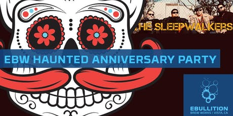 EBW Haunted Anniversary Party With San Diego Music Award Winners The  Sleepwalkers At Ebullition Brew Works tickets