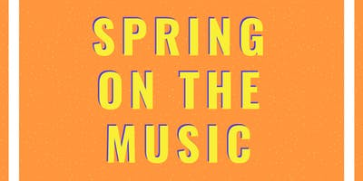Spring on the Music
