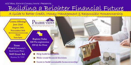 Building a Brighter Financial Future - Credit, Money Management & Homeownership tickets