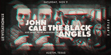 JOHN CALE • THE BLACK ANGELS • & MORE tickets