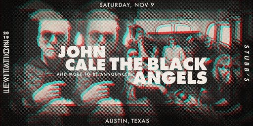 JOHN CALE • THE BLACK ANGELS • FEDERALE