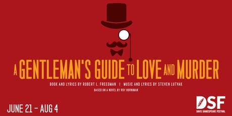 A Gentleman's Guide to Love and Murder, 7/20 tickets