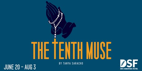 The Tenth Muse, 8/03 (CLOSING) tickets