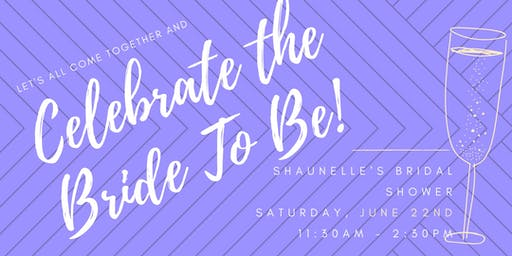 Let's Celebrate the Bride to Be!