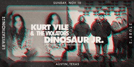 KURT VILE & THE VIOLATORS • DINOSAUR JR  • & MORE tickets