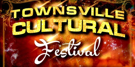Townsville Cultural Festival 2019 tickets